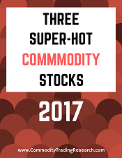 Hot Commodities: 3 To Buy In 2016!